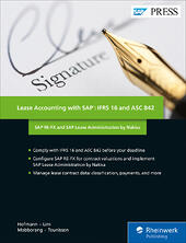 Lease Accounting with SAP: IFRS 16 and ASC 842: SAP RE-FX and SAP Lease Administration by Nakisa