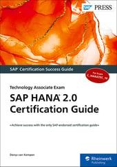 SAP HANA 2.0 Certification Guide: Technology Associate Exam