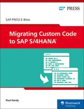 Migrating Custom Code to SAP S/4HANA