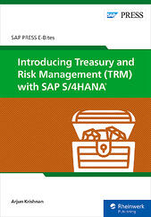 Introducing Treasury and Risk Management (TRM) with SAP S/4HANA