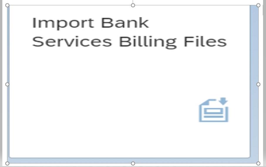 SAP Fiori Import Bank Services Billing File App