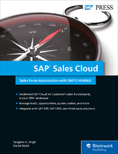 SAP Sales Cloud: Sales Force Automation with SAP C/4HANA