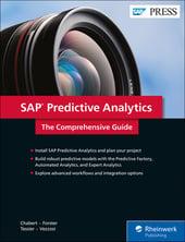 SAP Predictive Analytics: The Comprehensive Guide