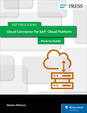 Cloud Connector for SAP Cloud Platform: How-to Guide