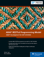 ABAP RESTful Programming Model: ABAP Development for SAP S/4HANA