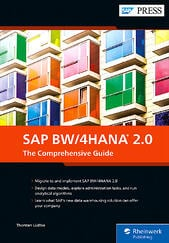 SAP BW/4HANA 2.0: The Comprehensive Guide