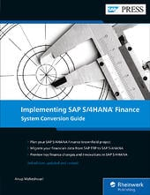 Implementing SAP S/4HANA Finance: System Conversion Guide
