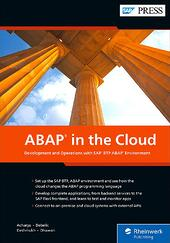 ABAP in the Cloud: Development and Operations with SAP BTP, ABAP Environment